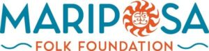 "blue and orange logo with the words ""Mariposa Folk Foundation"" and a picture of a sun"